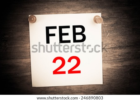 February 22 calendar on note paper   - stock photo