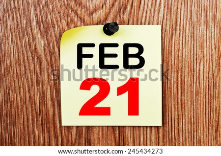 February 21 Calendar. Part of a set - stock photo