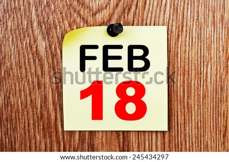February 18 Calendar. Part of a set - stock photo