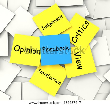 Feedback Note Meaning Judgement Review And Critics - stock photo