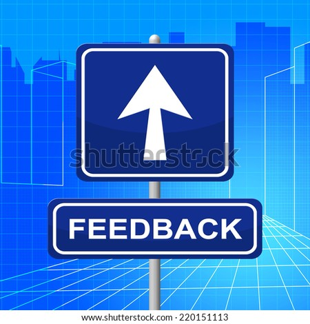 Feedback Sign Meaning Placard Evaluation And Evaluate - stock photo