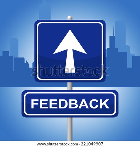 Feedback Sign Representing Response Commenting And Evaluate - stock photo