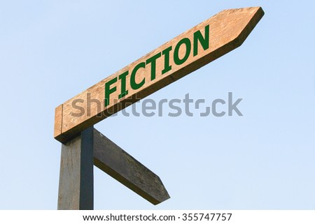 FICTION word on wood roadsign - stock photo