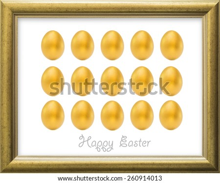 Fifteen Golden Easter eggs in a gold-color wooden frame in luxurious style: A golden egg opportunity concept of fortune and a chance to be rich  - stock photo