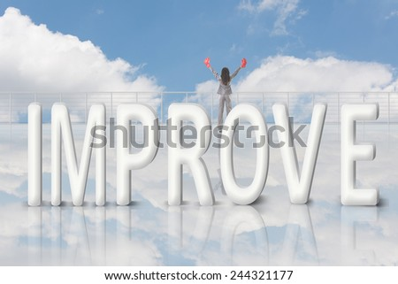 Fight for improve, concept images with 3d text and asian business woman under sky. - stock photo