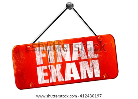 final exam, 3D rendering, vintage old red sign - stock photo
