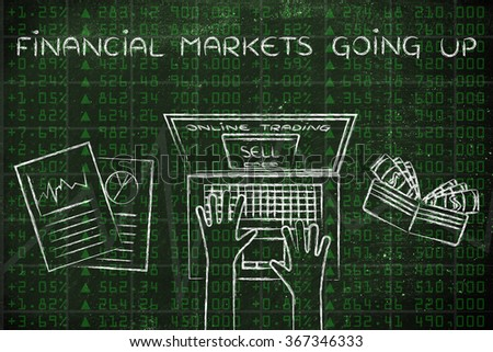 financial markets going up: computer user selling stocks online - stock photo
