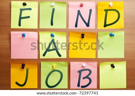 Find  a job made by many post it - stock photo