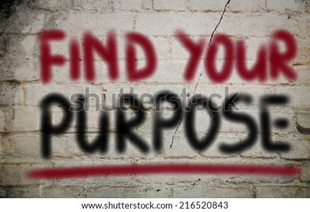 Find Your Purpose Concept - stock photo