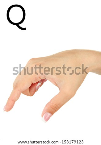 Finger Spelling the Alphabet in American Sign Language (ASL). Letter Q - stock photo