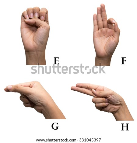 Finger Spelling the Alphabet in American Sign Language (ASL). The Letter E, F, G and H. - stock photo