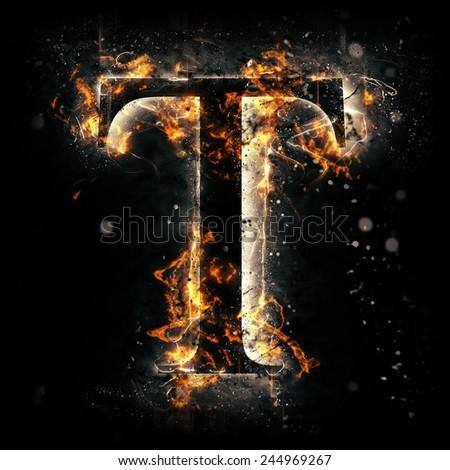 Fire alphabet. Letter T. - stock photo