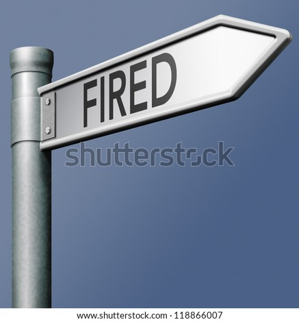 fired losing job loss rejection during crisis and ending up in unemployment fanancial failure - stock photo