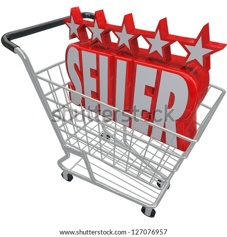 Five Stars and the Word Seller in a shopping cart symbolizing a top rated or reviewed online merchant or retailer offering products and merchandise for sale on the internet - stock photo