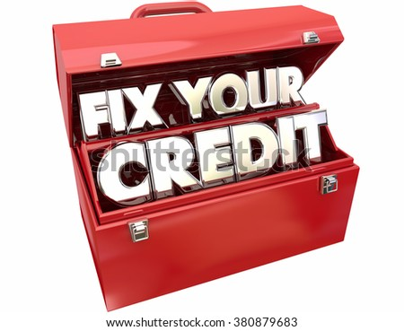 Fix Your Credit Score Rating Repair Improvement Red Toolbox 3d Words - stock photo