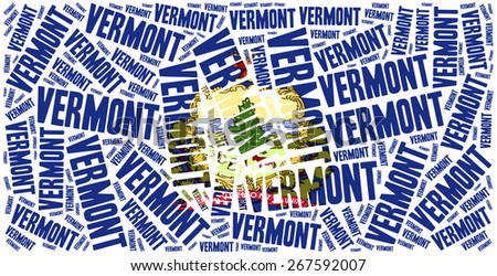Flag of American state - Vermont. Word cloud illustration. - stock photo