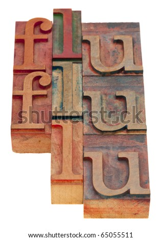 flu word abstract - vintage wooden letterpress blocks isolated on white - stock photo