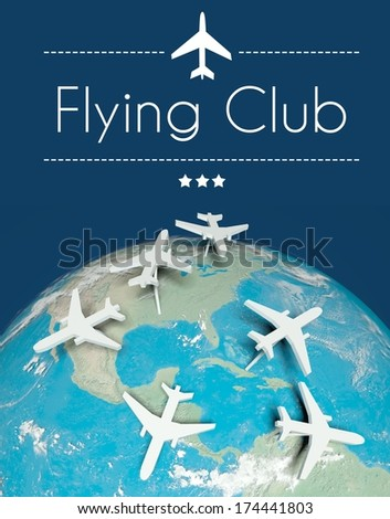 Flying club concept, airplanes on globe - stock photo