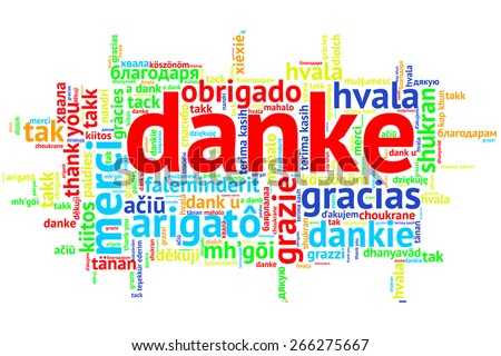 Focus on German: Danke. Word cloud in open form on white Background. saying thanks in multiple languages. - stock photo