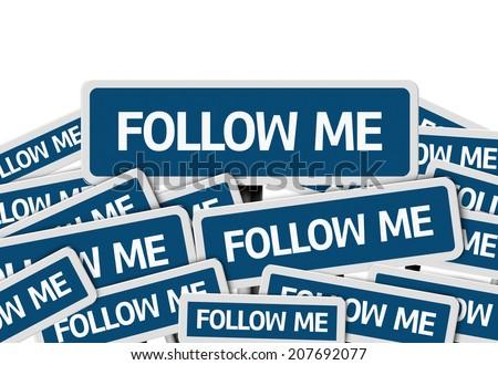Follow Me written on multiple blue road sign - stock photo