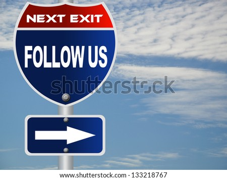 Follow us road sign - stock photo
