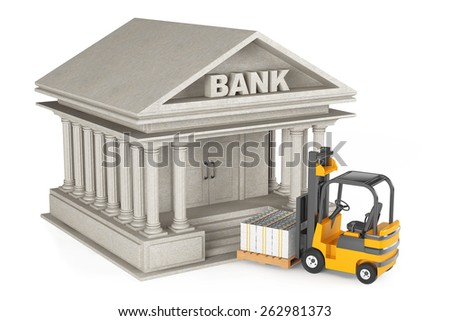 Forklift Truck moves Stacked Dollars in Bank Building on a white background - stock photo