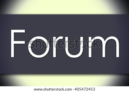 Forum - business concept with text - horizontal image - stock photo