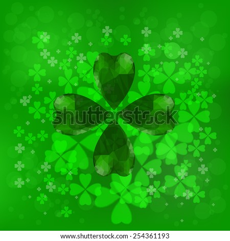 Four- leaf clover - Irish shamrock St Patrick's Day background. Useful for your design. Green glass clover on green background.Stylish abstract St. Patrick's day background with leaf clover. - stock photo