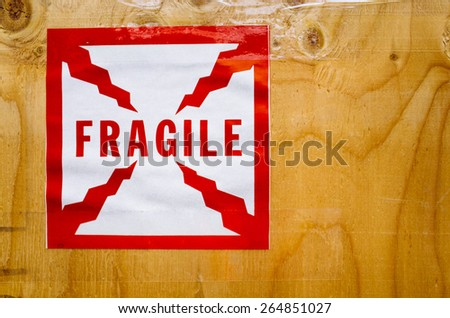 Fragile Sticker on a Crate - stock photo