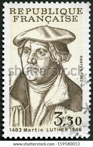 FRANCE - CIRCA 1983: A stamp printed in France shows Martin Luther (1483-1546), circa 1983  - stock photo