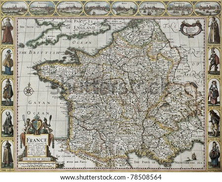 France old map, from the Prospect of the Most Famous Part of the World. Created by John Speed, published in London, 1627 - stock photo