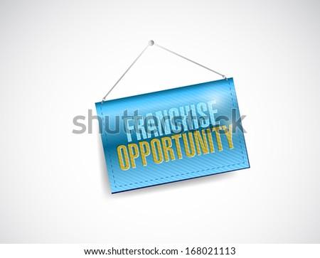 franchise opportunity hanging banner illustration design over a white background - stock photo