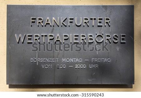FRANKFURT, GERMANY - MARCH 29, 2014: sign Frankfurter Wertpapierboerse - German stock exchange in front of stock exchange in Frankfurt, Germany. Frankfurt Stock exchange is most important in Germany. - stock photo