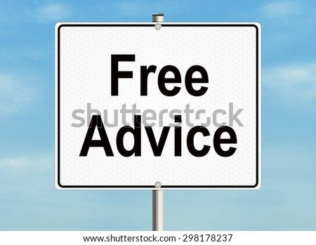Free advice. Road sign on the sky background. Raster illustration. - stock photo