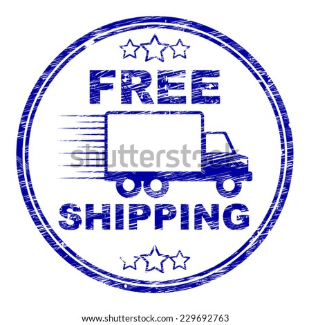 Free Shipping Stamp Indicating With Our Compliments And Gratis - stock photo