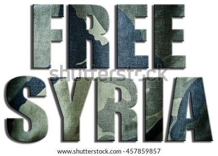 Free Syria. Camouflage textured text. - stock photo