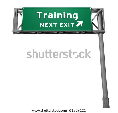 Freeway Sign - Training! - stock photo