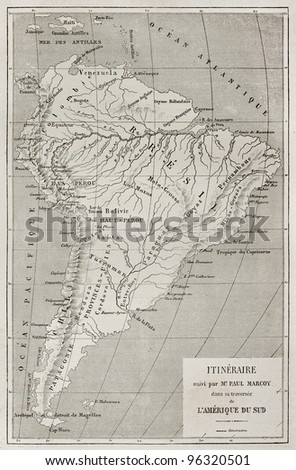 French explorer Paul Marcoy itinerary along Amazon river, old map. Created by Erhard, published on Le Tour Du Monde, Paris, 1867 - stock photo