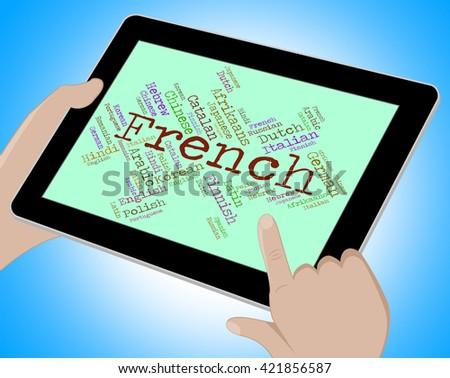 French Language Indicating International Languages And Words - stock photo