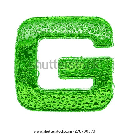 Fresh Green alphabet symbol - letter G. Water splashes and drops on transparent glass. Isolated on white - stock photo