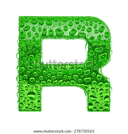Fresh Green alphabet symbol - letter R. Water splashes and drops on transparent glass. Isolated on white - stock photo