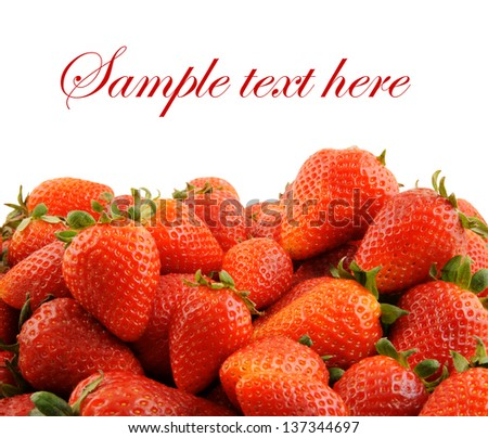 Fresh strawberries isolated, with room for text - stock photo