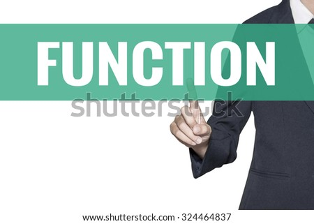 Function word on virtual screen touch by business woman on white background - stock photo