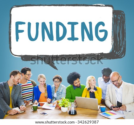 Funding Finance Fundrising Global Business Invest Concept - stock photo