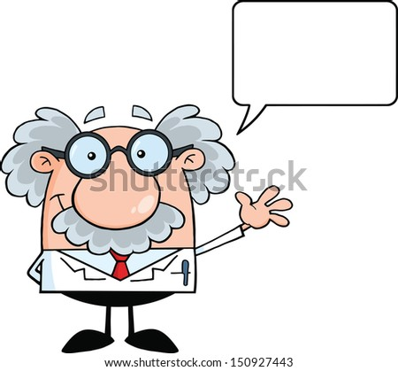 Funny Scientist Or Professor Smiling And Waving For Greeting With Speech Bubble.  - stock photo