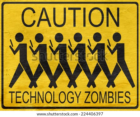 funny technology zombies sign with wood grain texture - stock photo