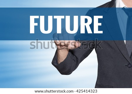 Future word Business man touching on blue virtual screen - stock photo