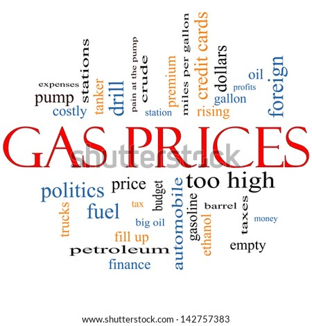 Gas Prices Word Cloud Concept with great terms such as automobile, pump, costly, gallon, price and more. - stock photo