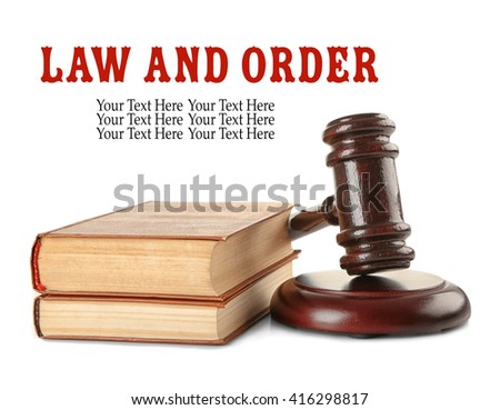 Gavel and books isolated on white. Law and order concept - stock photo