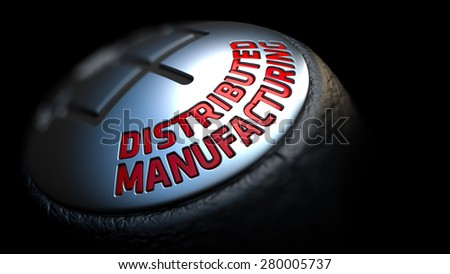 Gear Stick with Red Text Distributed Manufacturing on Black Background. Close Up View. Selective Focus. 3D Render. - stock photo
